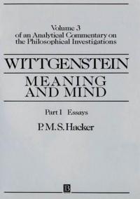 Wittgenstein: Meaning and Mind