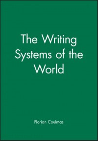 The Writing Systems of the World