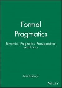 Formal Pragmatics