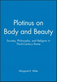 Plotinus on Body and Beauty