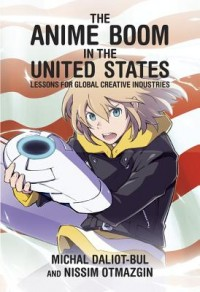 The Anime Boom in the United States