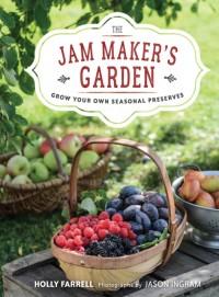 The Jam Maker's Garden
