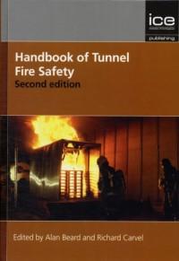 Handbook of Tunnel Fire Safety