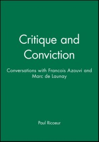 Critique and Conviction