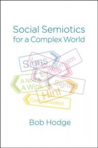 Social Semiotics for a Complex World