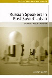 Russian Speakers in Post-Soviet Latvia