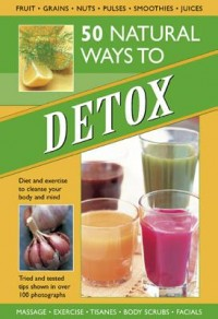 50 Natural Ways to Detox