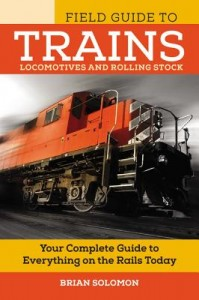 Field Guide to Trains