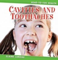 Cavities & Toothaches
