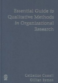 Essential Guide to Qualitative Methods in Organizational Res