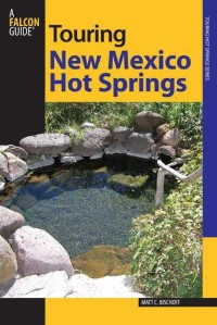 Touring New Mexico Hot Springs