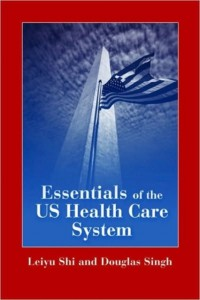 Essentials of U. S. Health Care System with Lecture Companion