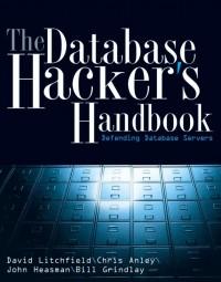 The Database Hacker's Handbook