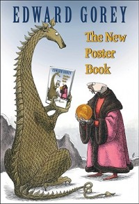 Edward Gorey the New Poster Book