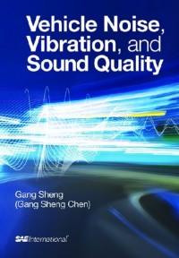 Vehicle Noise, Vibration, and Sound Quality