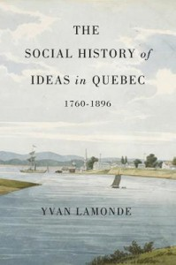 Social History of Ideas in Quebec, 1760-1896