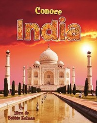 Conoce India = Spotlight on India