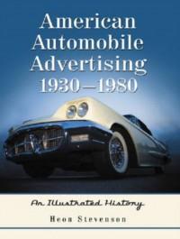 American Automobile Advertising 1930-1980
