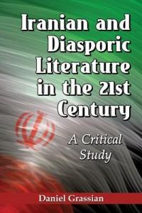 Iranian and Diasporic Literature in the 21st Century