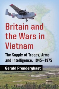 Britain and the Wars in Vietnam