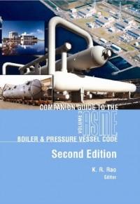 Companion Guide to the ASME Bioler & Pressure Vessel Code