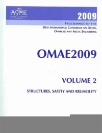 Proceedings of the 28th International Conference on Ocean, Offshore and Arctic Engineering, 2009