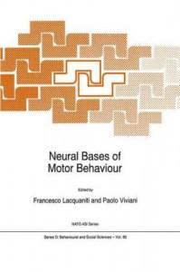 Neural Bases of Motor Behaviour