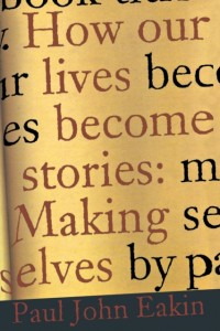How Our Lives Become Stories