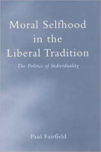 Moral Selfhood in the Liberal Tradition