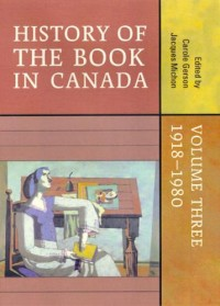 History of the Book in Canada 1918-1980