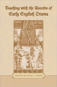 Teaching With the Records of Early English Drama