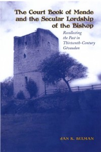The Court Book of Mende and the Secular Lordship of the Bishop