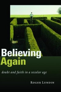 Believing Again