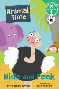 Hide and Peek (Animal Time: Time to Read, Level 1)