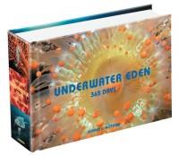 Underwater Eden: 365 Days