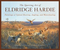 The Sporting Art of Eldridge Hardie