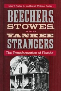 Beechers, Stowes, and Yankee Strangers