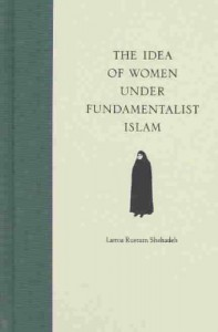 The Idea of Women in Fundamentalist Islam