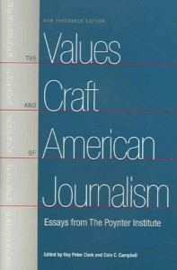 The Values And Craft Of American Journalism