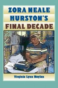 Zora Neale Hurston's Final Decade