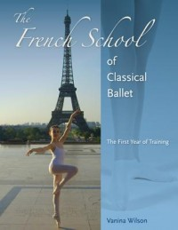 The French School of Classical Ballet