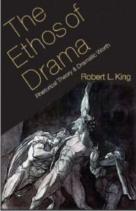 The Ethos of Drama
