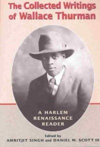 Collected Writings of Wallace Thurman