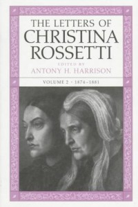The Letters of Christina Rossetti