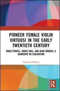 Pioneer Violin Virtuose in the Early Twentieth Century
