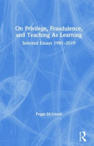 On Privilege, Fraudulence, and Teaching As Learning