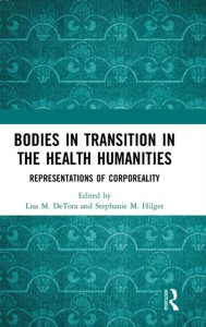 Bodies in Transition in the Health Humanities