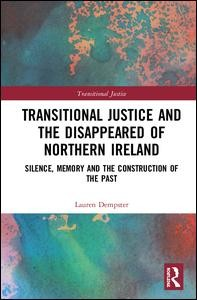 Transitional Justice and the 'Disappeared' of Northern Ireland