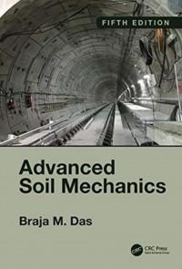 Advanced Soil Mechanics, Fifth Edition