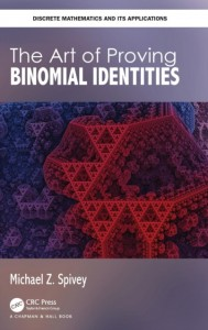 The Art of Proving Binomial Identities